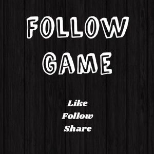 ‼️ Like New Follow Game ‼️